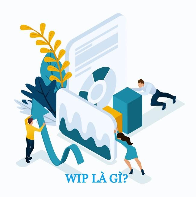 thuật ngữ wip
