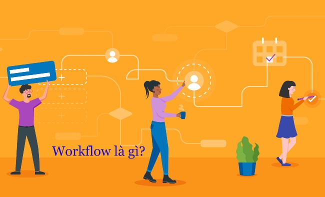 Thuật ngữ Workflow