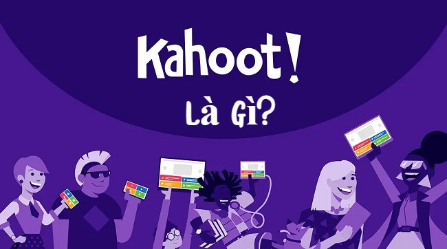 Khái niệm Kahoot