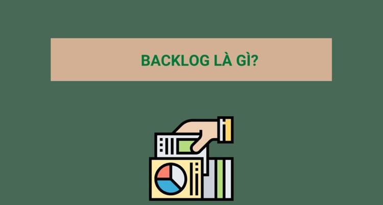 Khái niệm Backlog