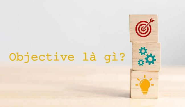 Khái niệm Objective