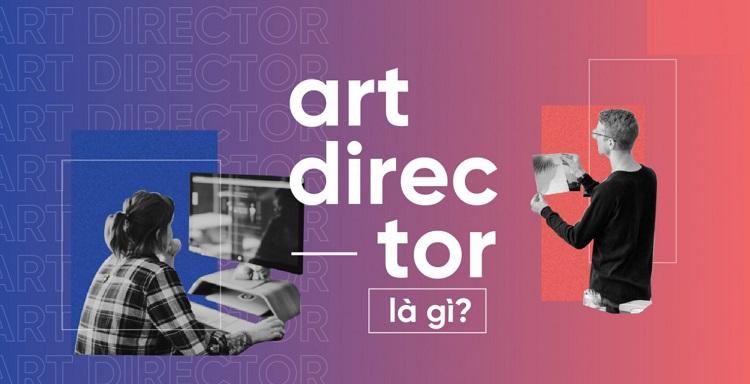 Khái niệm Art Director