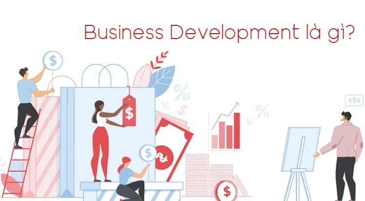 Khái niệm Business Development