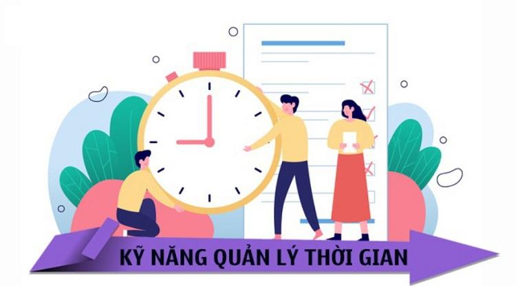 Khái niệm kỹ năng quản lý thời gian
